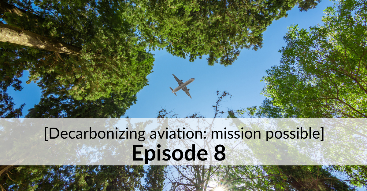 decarbonizing aviation episode 8
